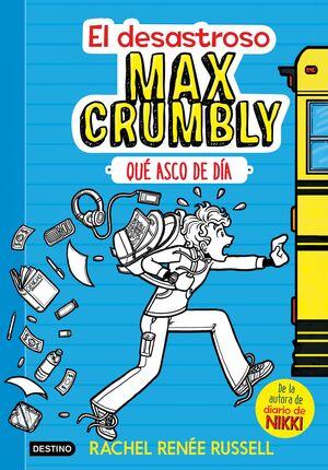 El desastroso Max Crumbly. Qué asco de día