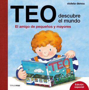 TEO DESCUBRE EL MUNDO. EDICION ESPECIAL
