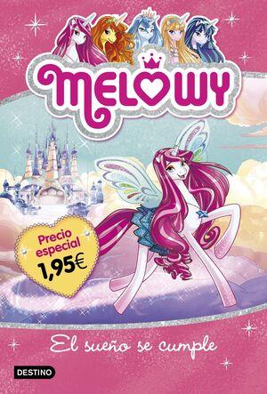 Melowy. El sueño se cumple. Edición especial 1,95?