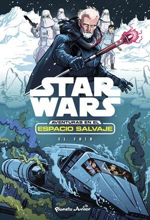 STAR WARS. AVENTURAS ESPACIO SALVAJE 6. EL FRIO