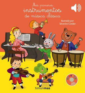 MIS PRIMEROS INSTRUMENTOS DE MUSICA CLASICA. LIBRO