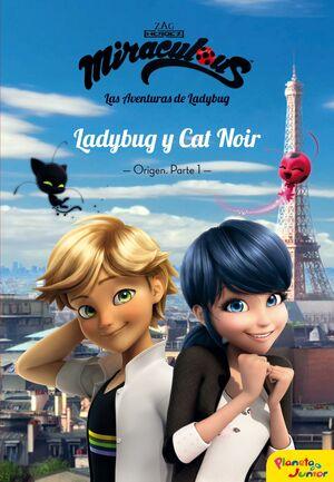 MIRACULOUS. LADYBUG Y CAT NOIR. NARRATIVA 5