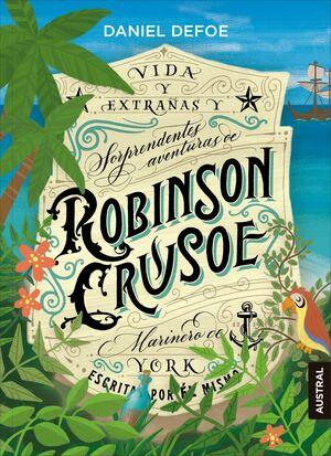 ROBINSON CRUSOE.(AUSTRAL INTREPIDA)