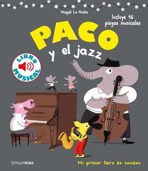 PACO Y EL JAZZ. LIBRO MUSICAL