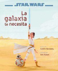 Star Wars: El ascenso de Skywalker. La galaxia te necesita