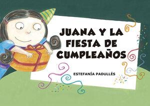 Juana y la fiesta de cumpleaños