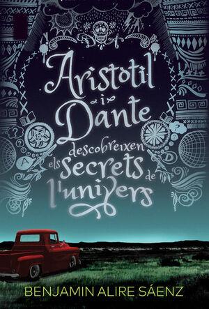 Aristòtil i Dante descobreixen els secrets de l'univers