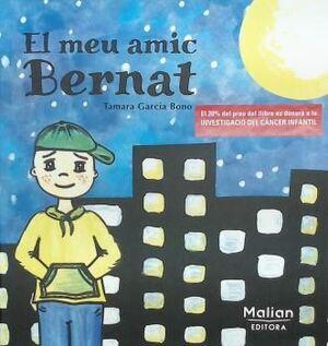 EL MEU AMIC BERNAT