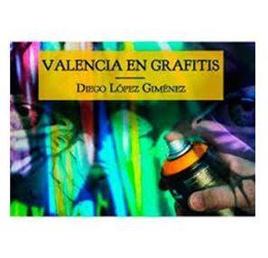 Valencia en grafitis