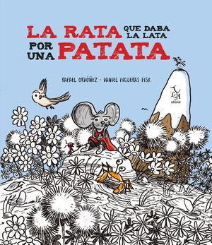 La rata que daba la lata por una patata