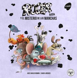 Roger raton 1: el misterio de las manchas