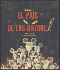 EL PAÍS DE LOS RATONES