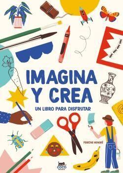 IMAGINA Y CREA