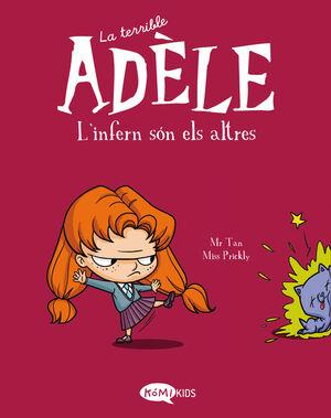 La terrible Adèle Vol.2 L'infern són els altres