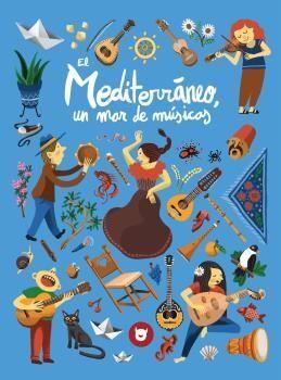 Mediterráneo, un mar de músicas
