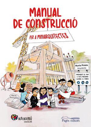 Manual de construcció per a miniarquitectes