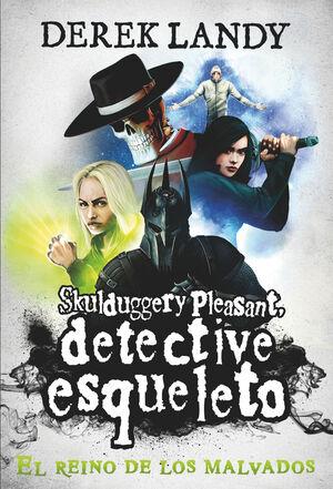 Detective esqueleto 7: El reino de los malvados