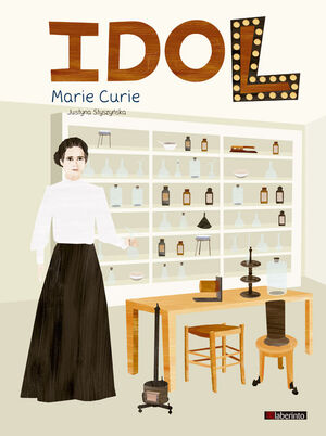 IDOL. Marie Curie