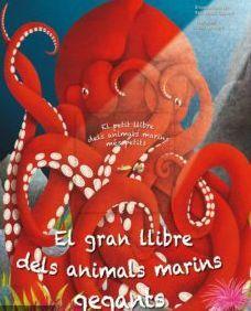 GRAN LLIBRE DELS ANIMALS MARINS GEGANTS, EL