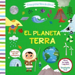 El meu primer llibre de ciència. El planeta Terra