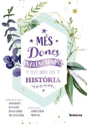 MES DONES VALENCIANES QUE HAN FET HISTORIA