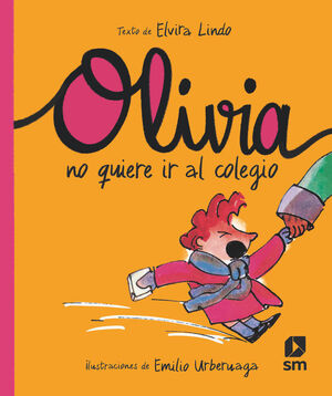 OLIVIA NO QUIERE IR AL COLEGIO