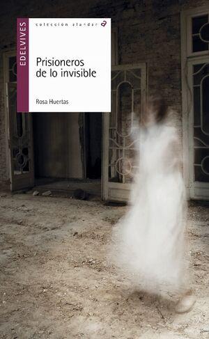 Prisioneros de lo invisible
