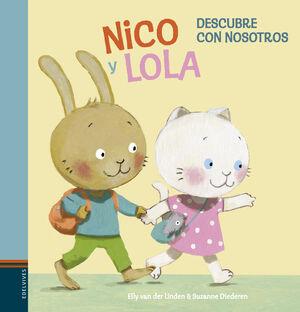 Nico y Lola. Descubre con nosotros