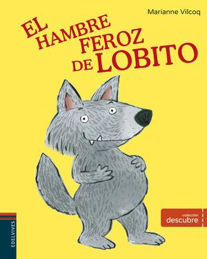 HAMBRE FEROZ DE LOBITO,EL