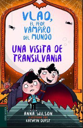 VLAD EL PEOR VAMPIRO DEL MUNDO 3 UNA VISITA DE TRANSILVANIA