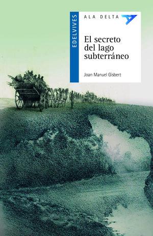 El secreto del lago subterráneo