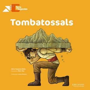Tombatossals