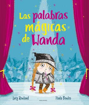 PALABRAS MAGICAS DE WANDA,LAS