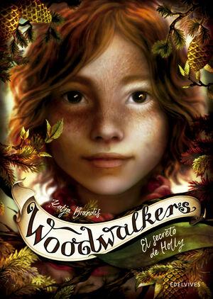 El secreto de Holly - Woodwalkers 3