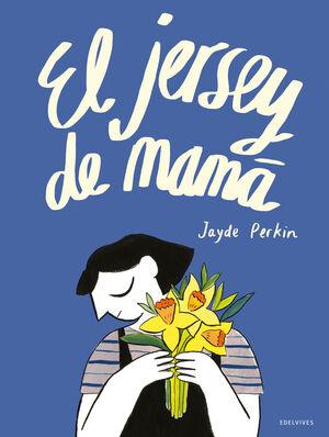 JERSEY DE MAMA,EL