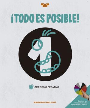 ¡Todo es posible!
