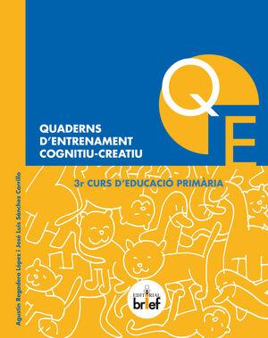 QUADERNS D'ENTRENAMENT COGNITIU-CREATIU (3R DE PRIMARIA)
