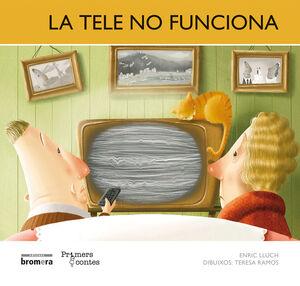 LA TELE NO FUNCIONA (MAJ)