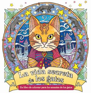 La vida secreta de los gatos