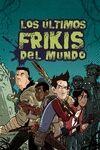 ULTIMOS FRIKIS DEL MUNDO,LOS 4ªED