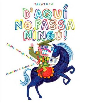 D'AQUI NO PASSA NINGU! (CATALAN)