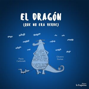 El dragón que no era verde