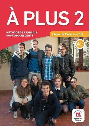 A PLUS 2 LIVRE DE LELEVE CD