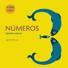 NUMEROS ESPAÑOL INGLES. MI PRIMER LIBRO
