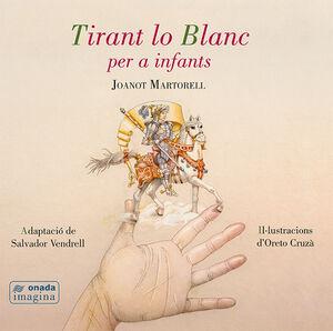 TIRANT LO BLANC PER A INFANTS
