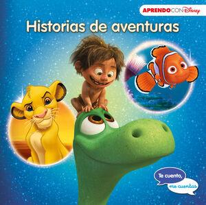 Historias de aventuras (Te cuento, me cuentas una historia Disney)