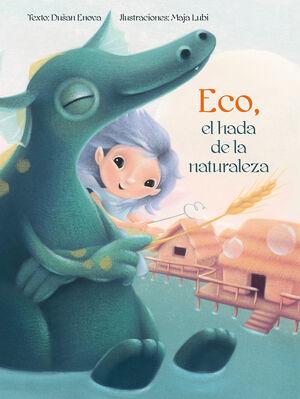 Eco, el hada de la naturaleza