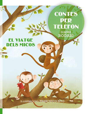 Contes per telèfon - El viatge dels micos