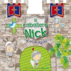 EL CABALLERO NICK Y EL DRAGON