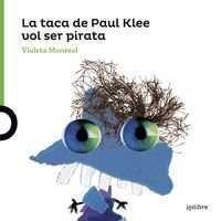 La taca de Paul Klee vol ser un pirata